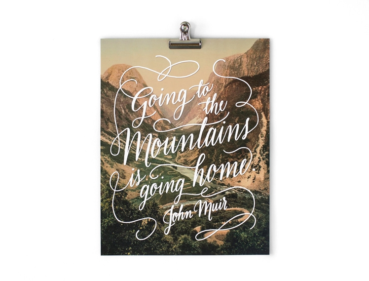 Mountains Muir Quote | Wild & Free Designs