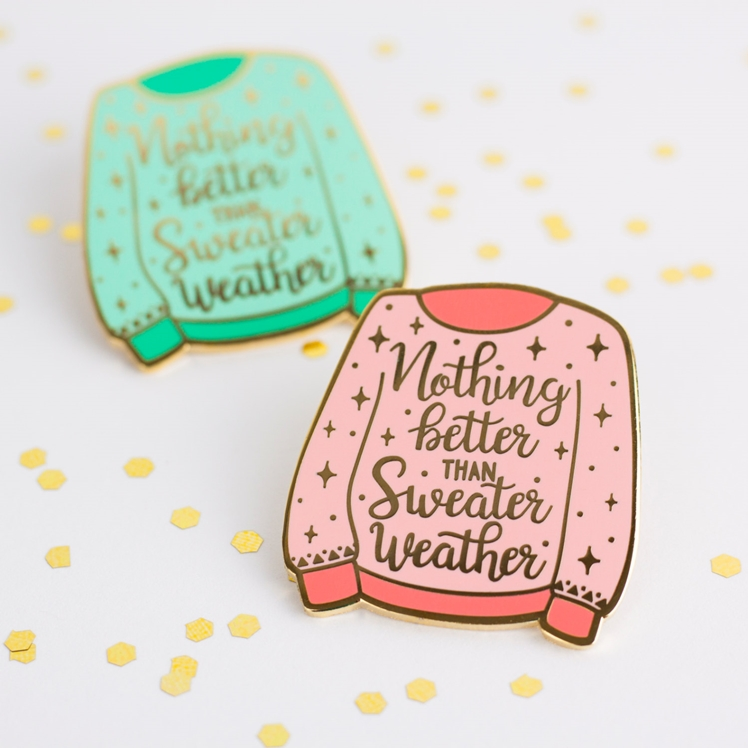 Nothing Better Than Sweater Weather Lapel Pin | Little Lefty Lou